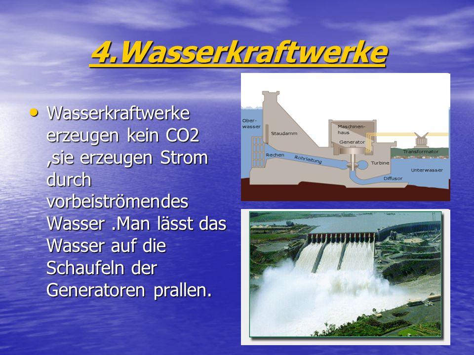 4.Wasserkraftwerke