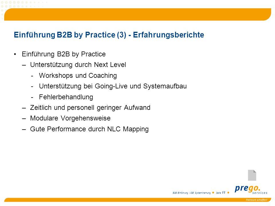 Einführung B2B by Practice (3) - Erfahrungsberichte