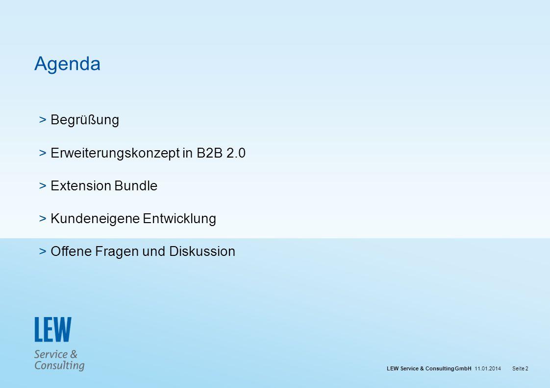 Agenda Begrüßung Erweiterungskonzept in B2B 2.0 Extension Bundle