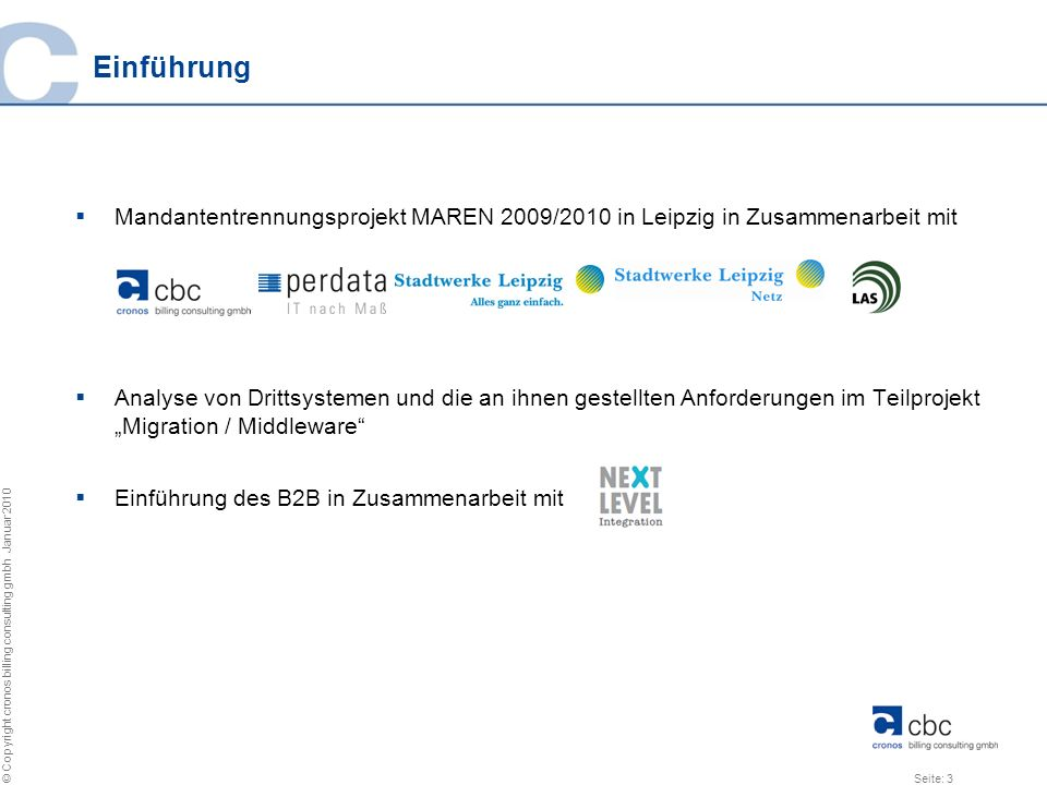 Einführung Mandantentrennungsprojekt MAREN 2009/2010 in Leipzig in Zusammenarbeit mit.