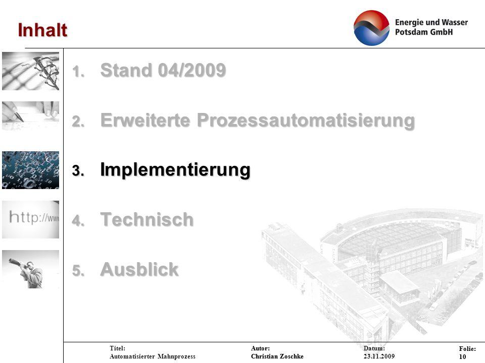 Erweiterte Prozessautomatisierung Implementierung Technisch Ausblick