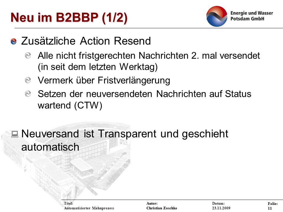 Neu im B2BBP (1/2) Zusätzliche Action Resend