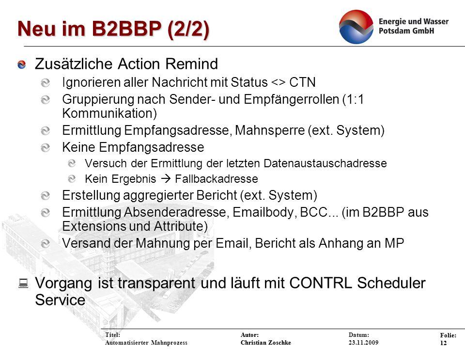 Neu im B2BBP (2/2) Zusätzliche Action Remind
