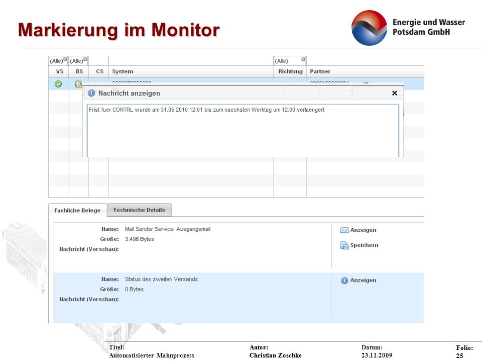 Markierung im Monitor Titel: Automatisierter Mahnprozess Datum: