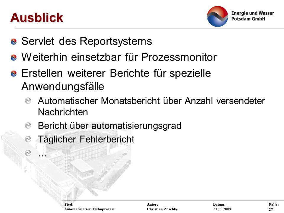Ausblick Servlet des Reportsystems