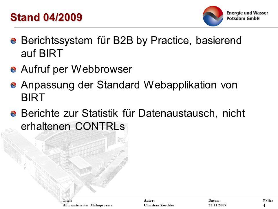 Berichtssystem für B2B by Practice, basierend auf BIRT