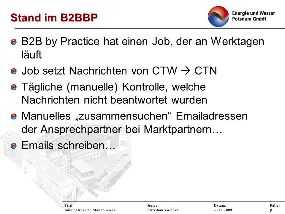 B2B by Practice hat einen Job, der an Werktagen läuft