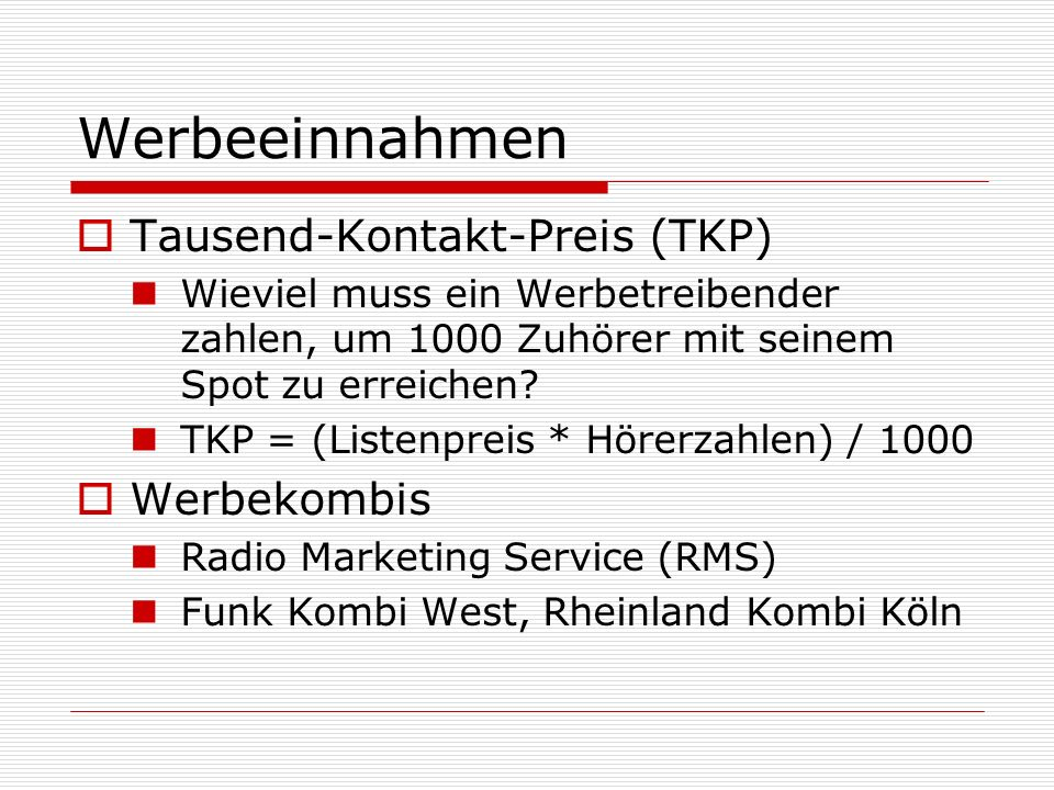 Werbeeinnahmen Tausend-Kontakt-Preis (TKP) Werbekombis