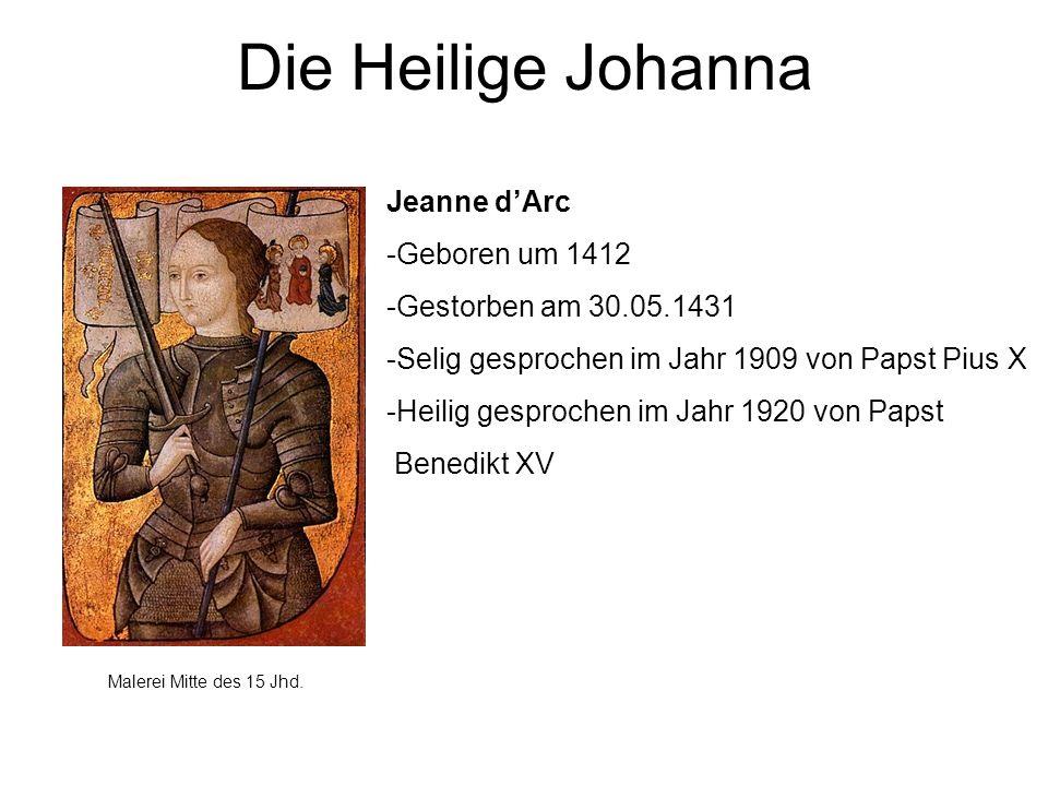 Die Heilige Johanna Jeanne d'Arc -Geboren um 1412