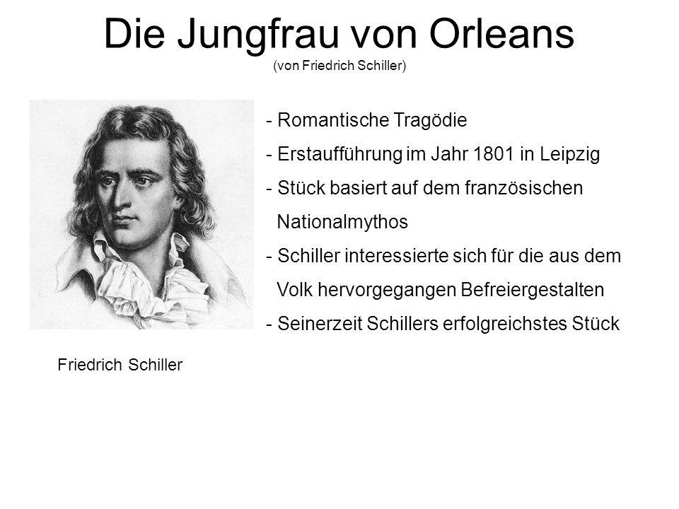 Die Jungfrau von Orleans (von Friedrich Schiller)