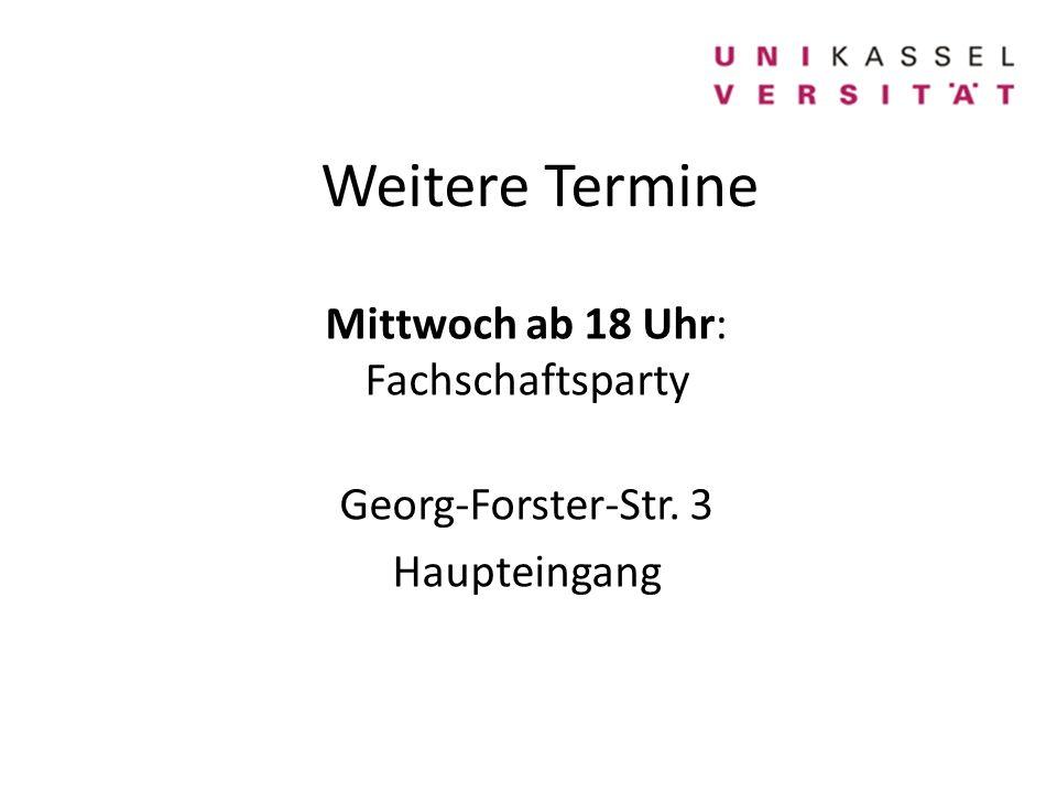 Mittwoch ab 18 Uhr: Fachschaftsparty Georg-Forster-Str. 3 Haupteingang
