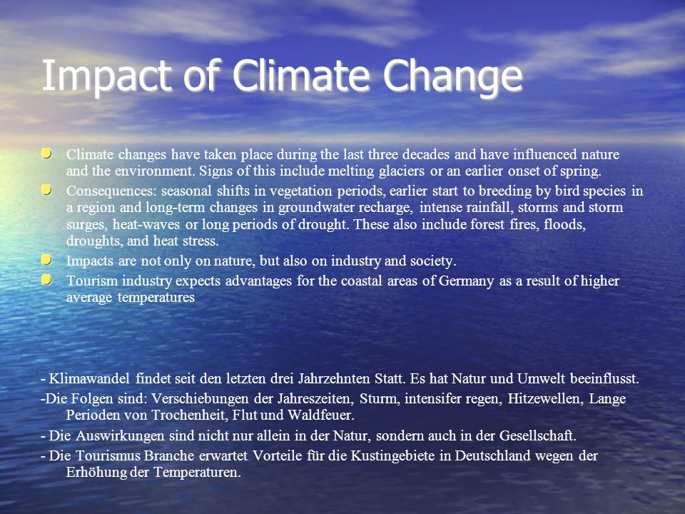 impact of climate change on tourism Climate change impacts on the tourism industry  climate related changes to the ecosystem are expected to seriously  climate change will impact the.