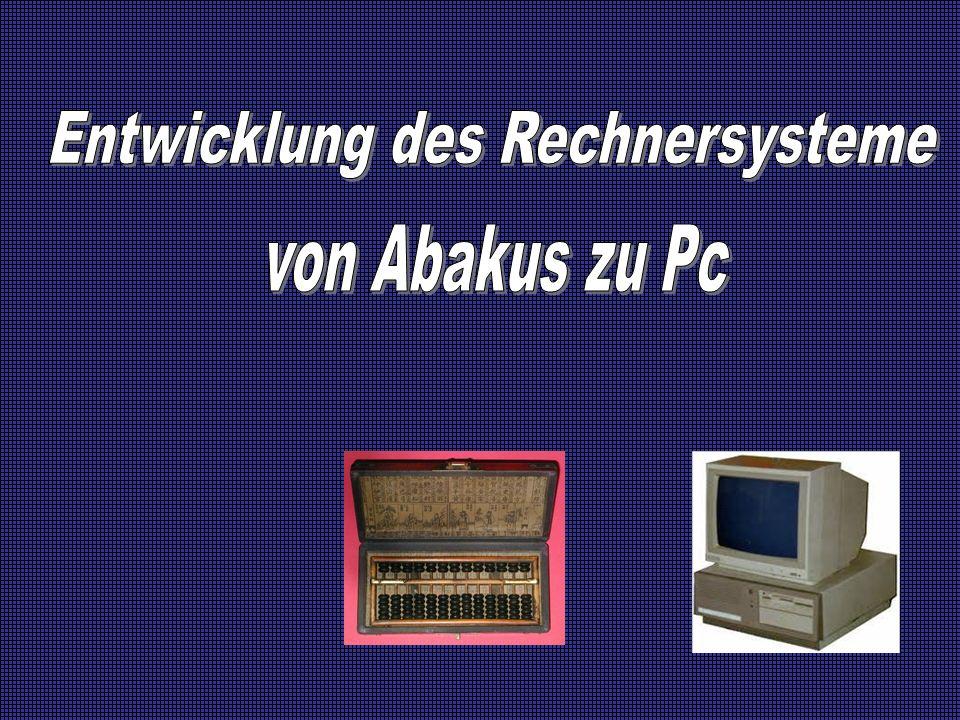 Entwicklung des Rechnersysteme