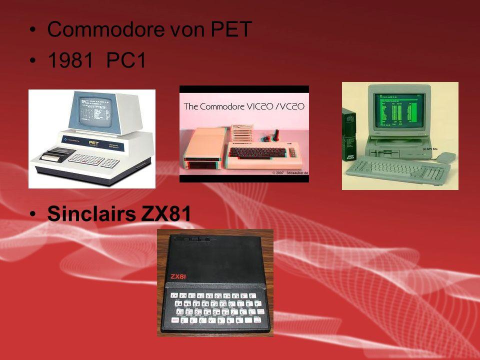 Commodore von PET 1981 PC1 Sinclairs ZX81