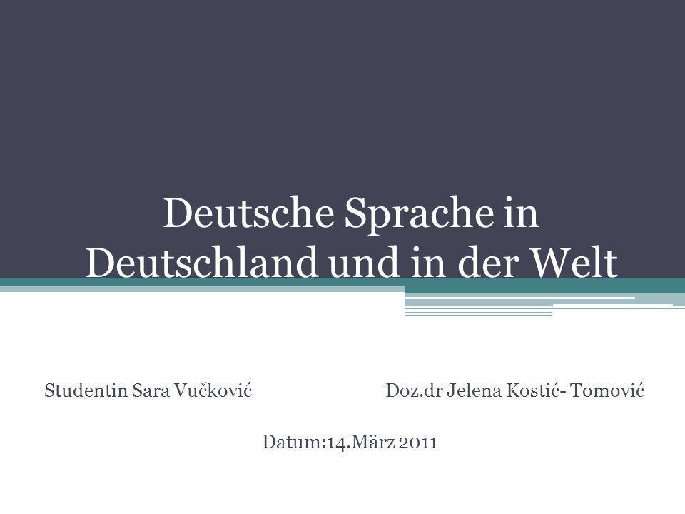 Deutsche Sprache in Deutschland und in der Welt