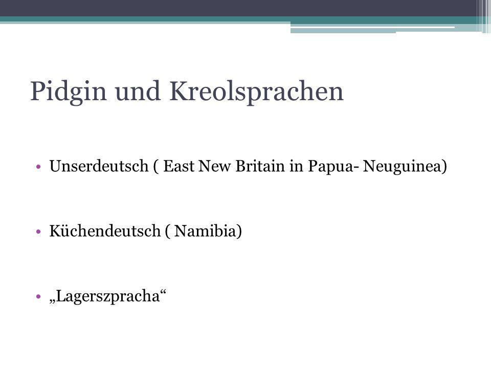 Pidgin und Kreolsprachen