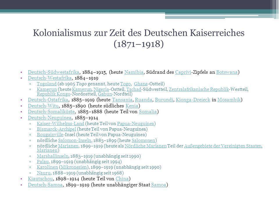 Kolonialismus zur Zeit des Deutschen Kaiserreiches (1871–1918)
