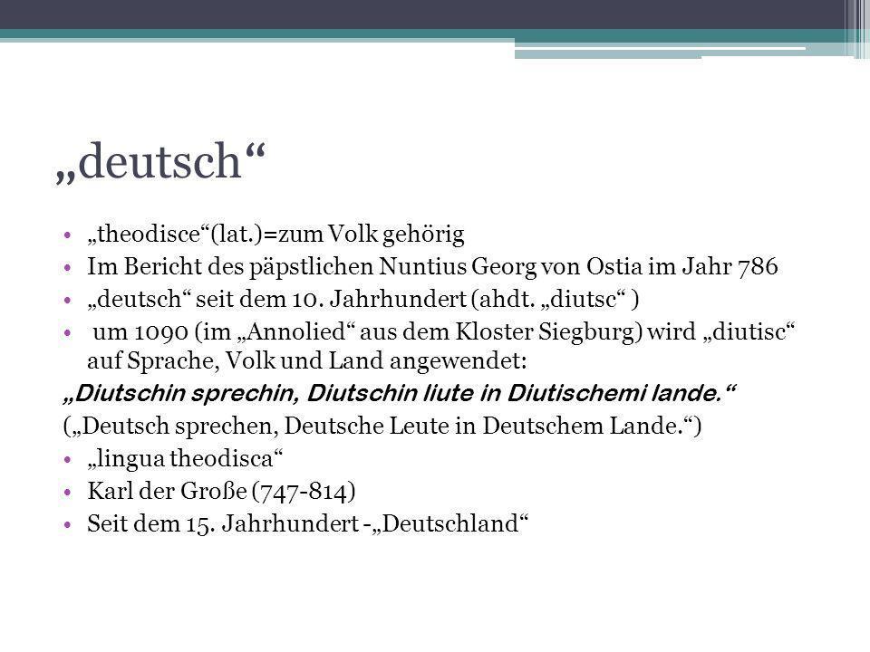 """""""deutsch """"theodisce (lat.)=zum Volk gehörig"""