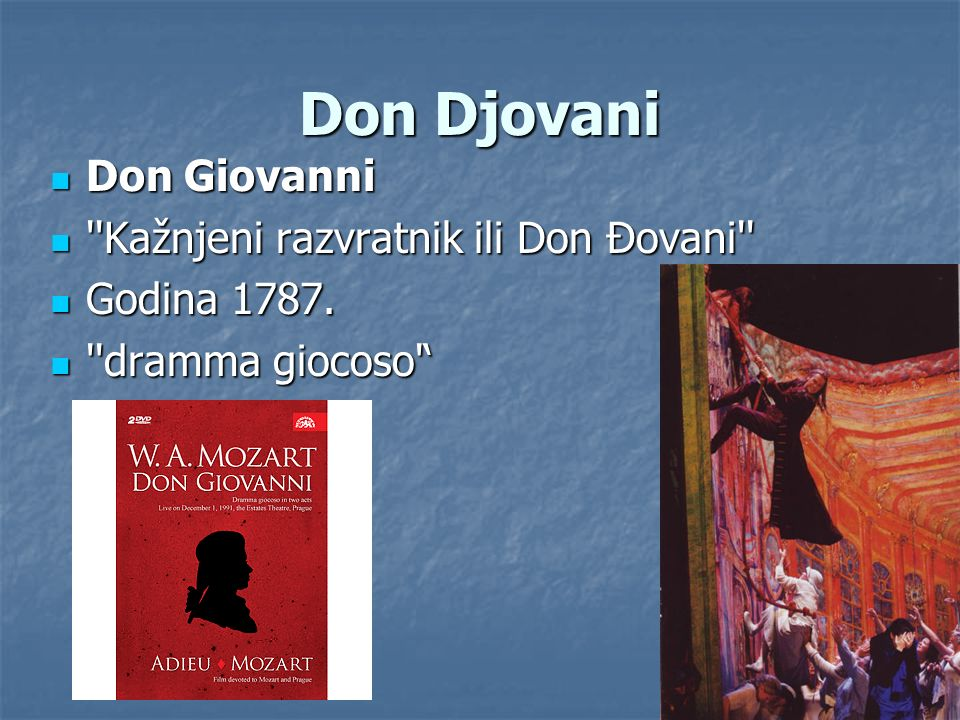 Don Djovani Don Giovanni Kažnjeni razvratnik ili Don Đovani