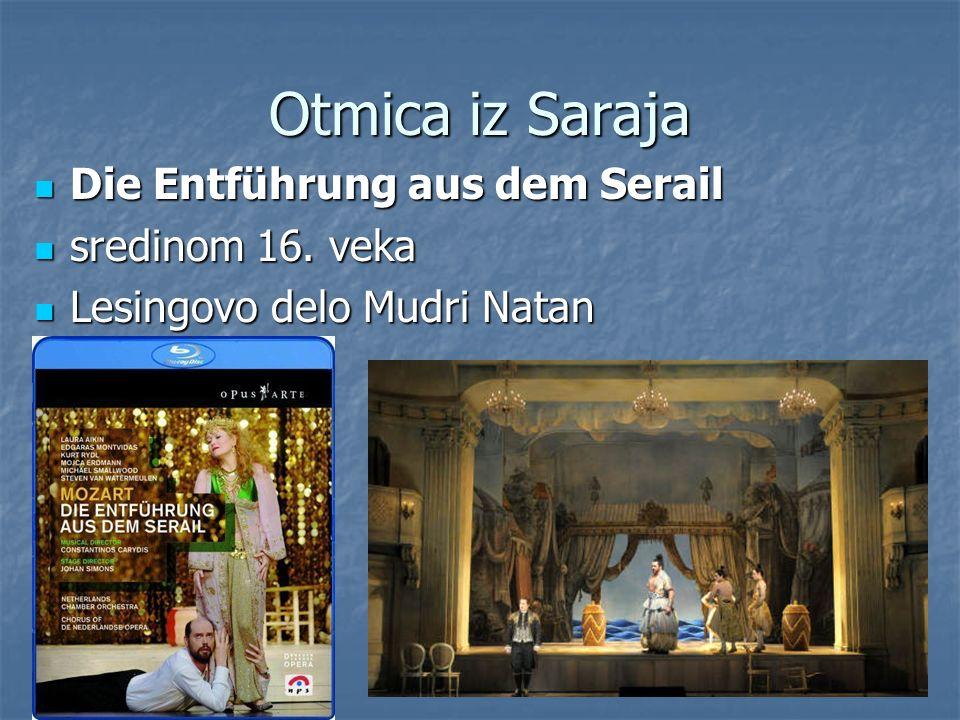 Otmica iz Saraja Die Entführung aus dem Serail sredinom 16. veka