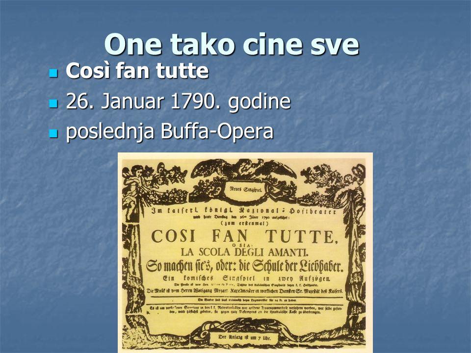 One tako cine sve Così fan tutte 26. Januar 1790. godine