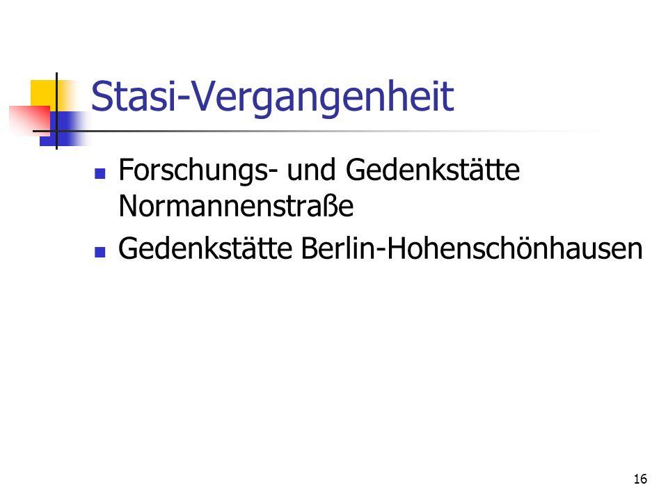 Stasi-Vergangenheit Forschungs- und Gedenkstätte Normannenstraße