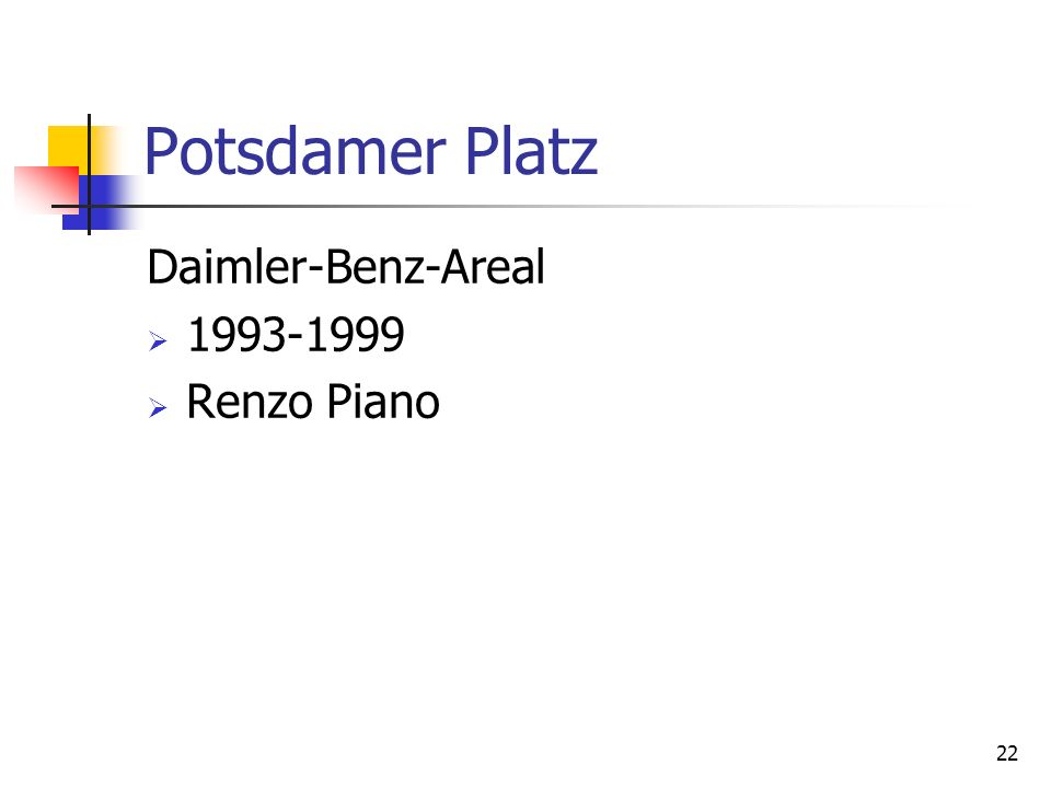 Potsdamer Platz Daimler-Benz-Areal 1993-1999 Renzo Piano