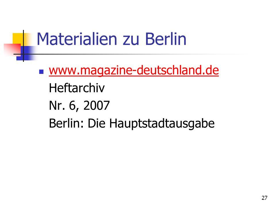 Materialien zu Berlin www.magazine-deutschland.de Heftarchiv