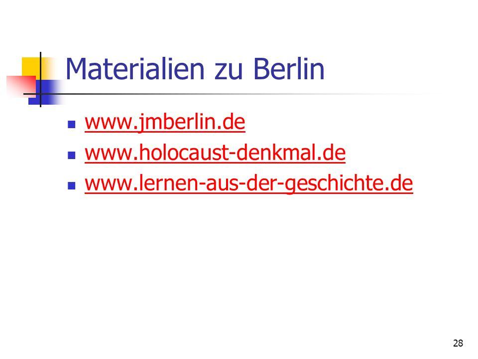 Materialien zu Berlin www.jmberlin.de www.holocaust-denkmal.de