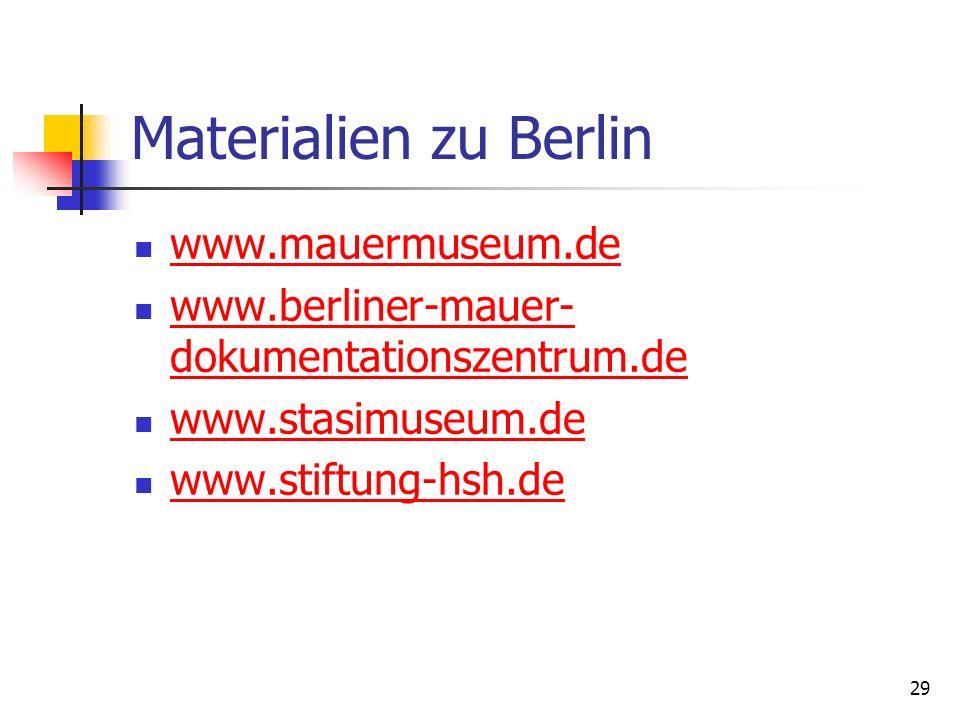 Materialien zu Berlin www.mauermuseum.de