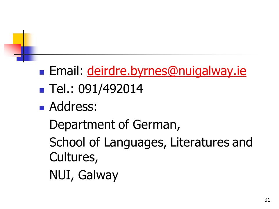 Email: deirdre.byrnes@nuigalway.ie