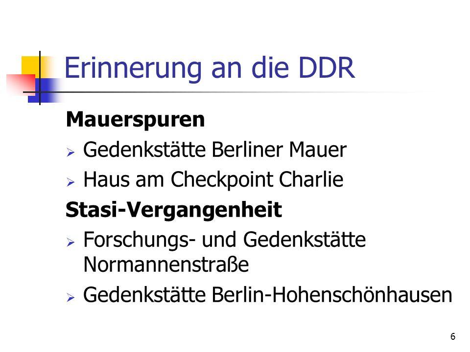 Erinnerung an die DDR Mauerspuren Gedenkstätte Berliner Mauer