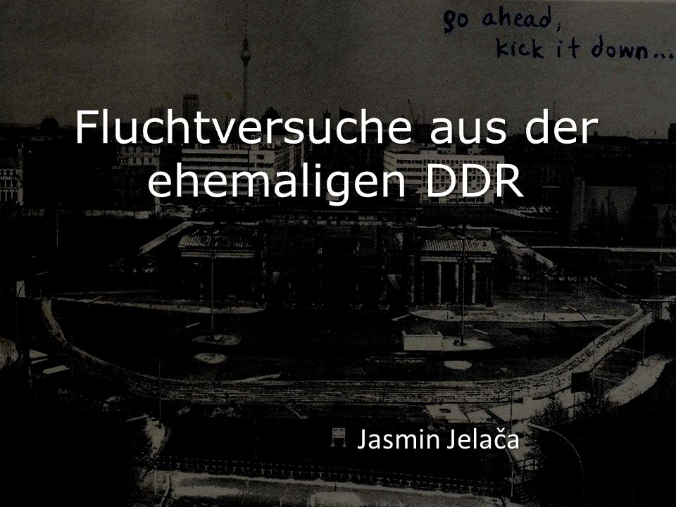 Fluchtversuche aus der ehemaligen DDR
