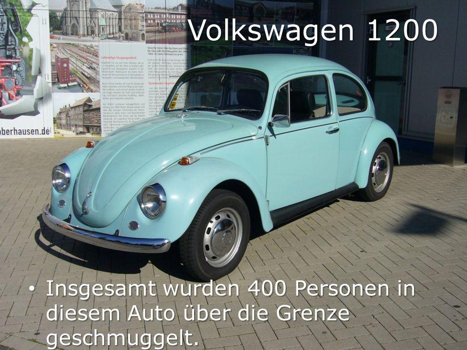 Volkswagen 1200 Insgesamt wurden 400 Personen in diesem Auto über die Grenze geschmuggelt.