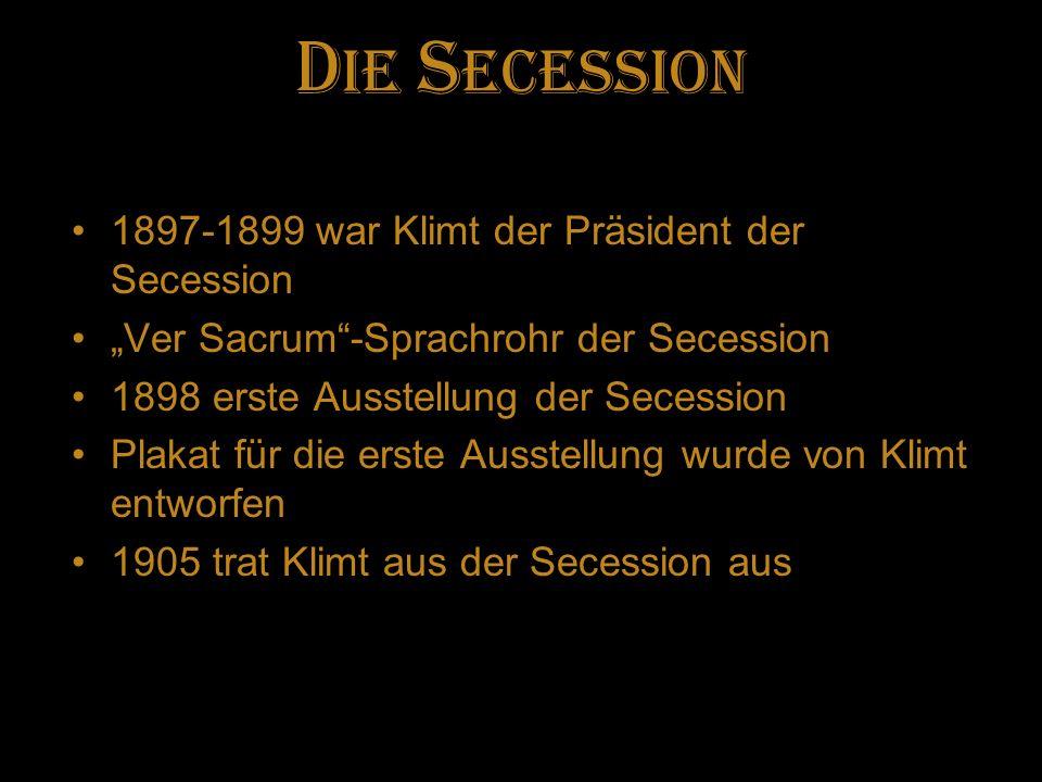 Die Secession 1897-1899 war Klimt der Präsident der Secession