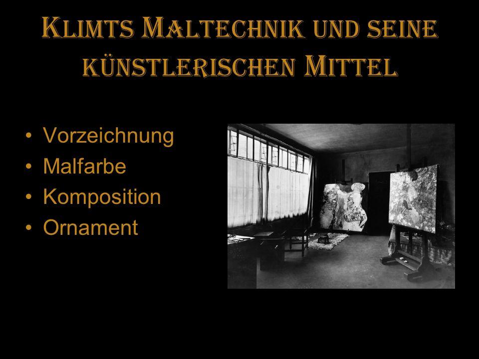 Klimts Maltechnik und seine künstlerischen Mittel