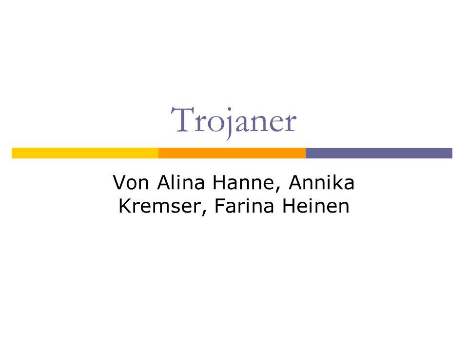 Von Alina Hanne, Annika Kremser, Farina Heinen
