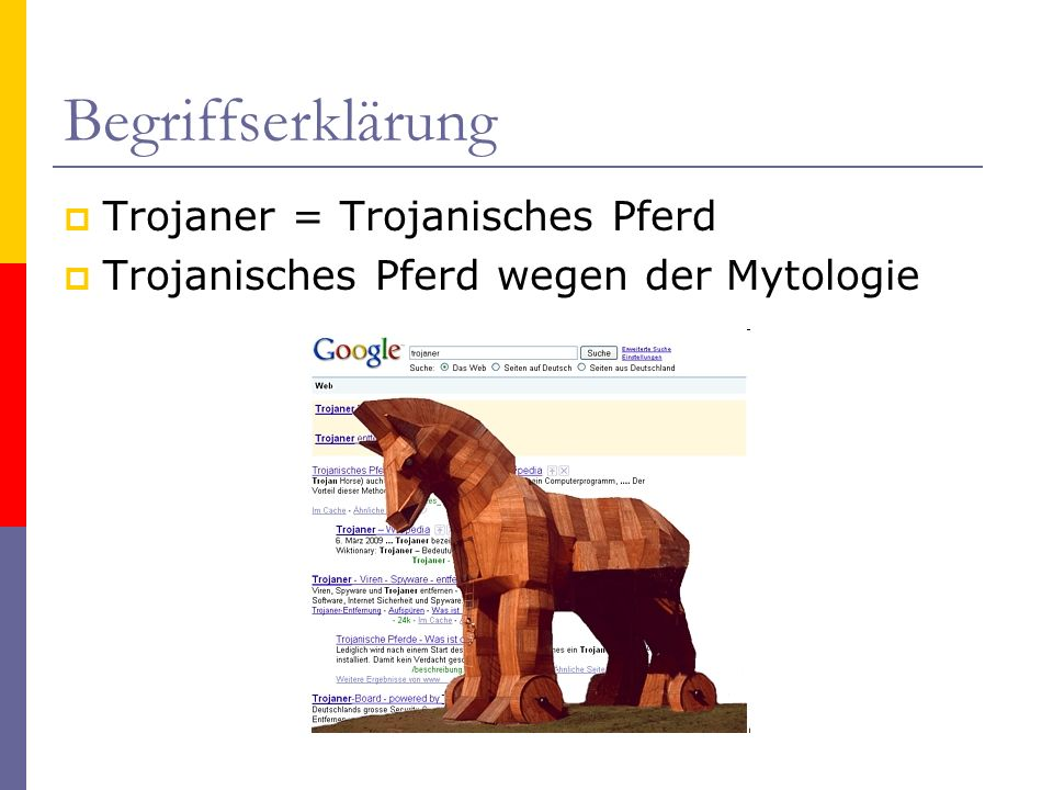 Begriffserklärung Trojaner = Trojanisches Pferd
