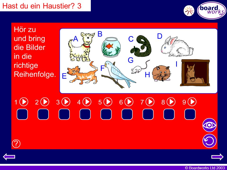 Hast du ein Haustier 3 Pupils listen and write the letters in the correct order. Click on the eye to reveal answers, and the arrow to restart.