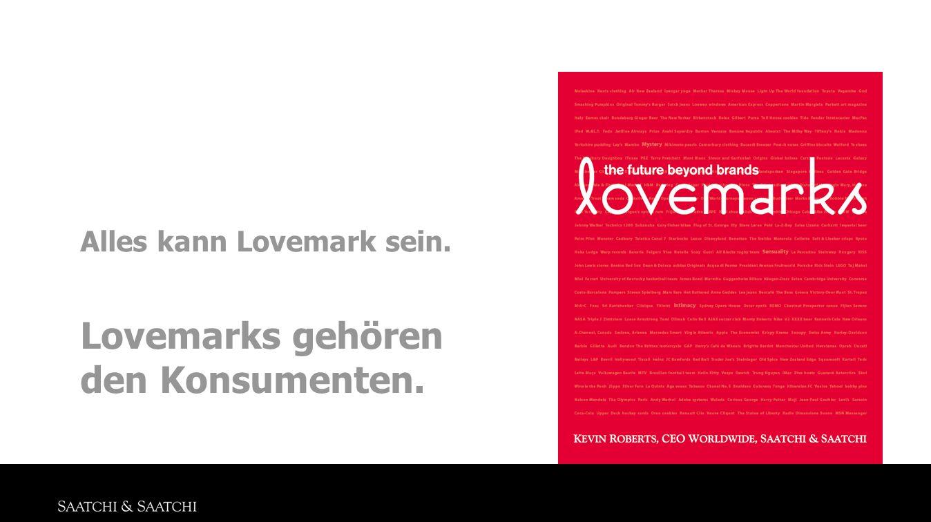 Alles kann Lovemark sein.