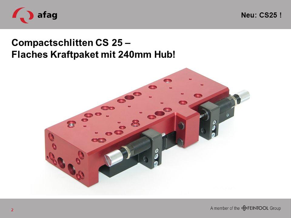 Compactschlitten CS 25 – Flaches Kraftpaket mit 240mm Hub!