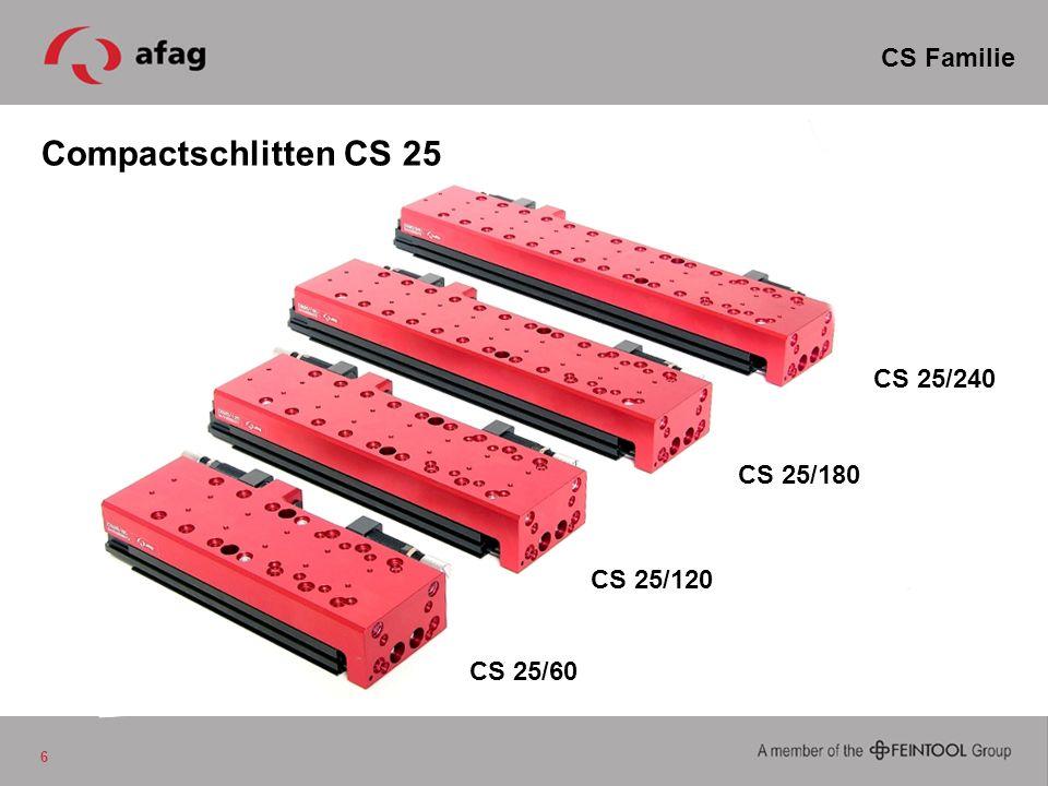 Compactschlitten CS 25 CS Familie CS 25/240 CS 25/180 CS 25/120