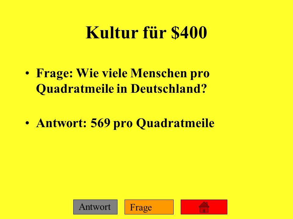 Kultur für $400 Frage: Wie viele Menschen pro Quadratmeile in Deutschland.