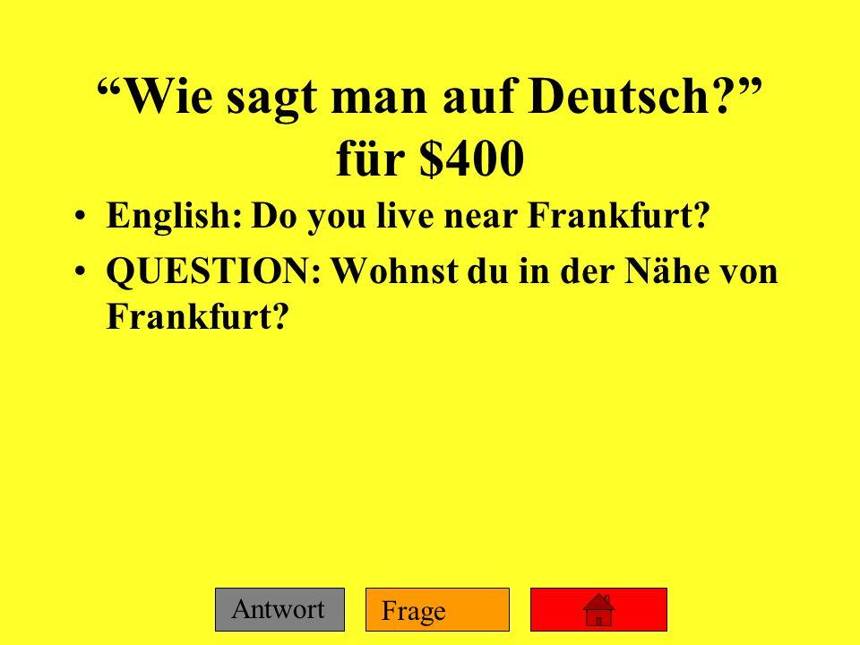 Wie sagt man auf Deutsch für $400