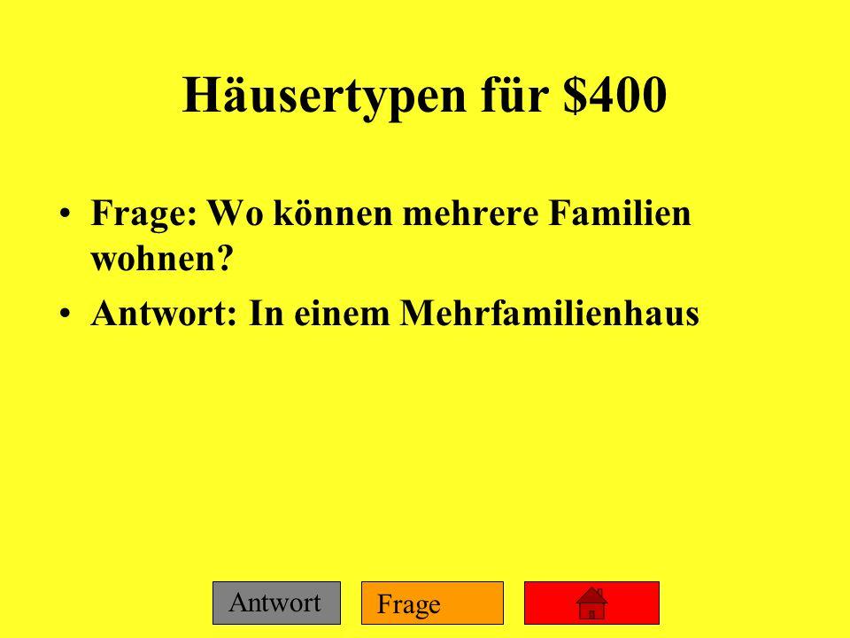 Häusertypen für $400 Frage: Wo können mehrere Familien wohnen