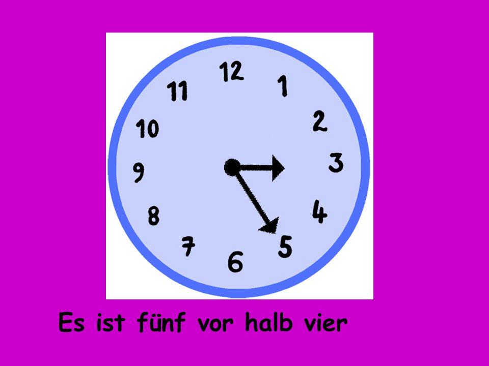 Es ist fünf vor halb vier