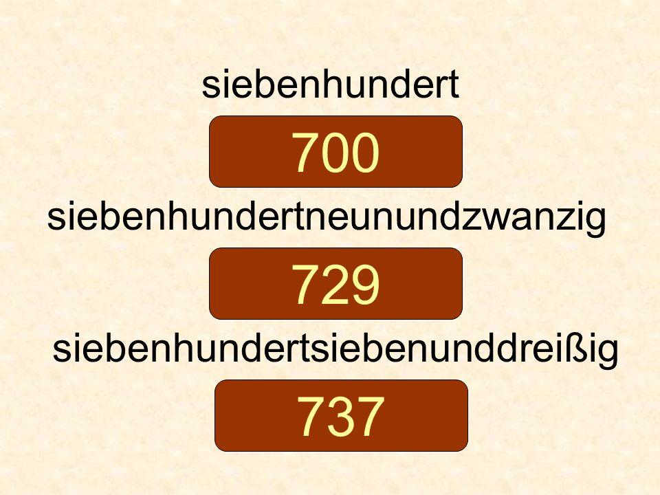 700 729 737 siebenhundert siebenhundertneunundzwanzig