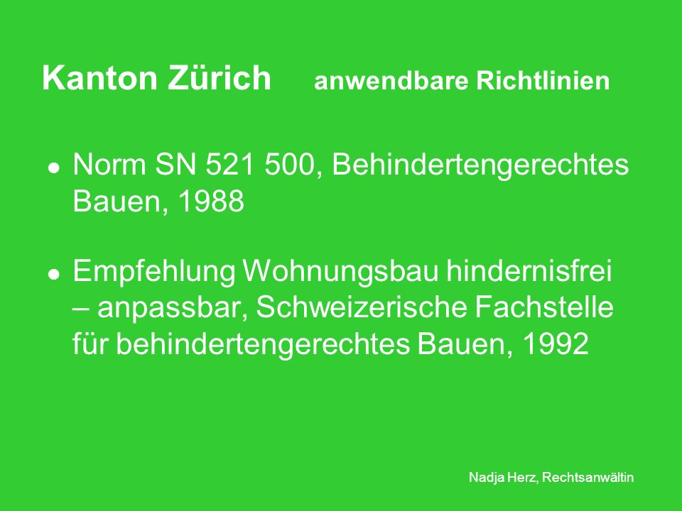 Kanton Zürich anwendbare Richtlinien