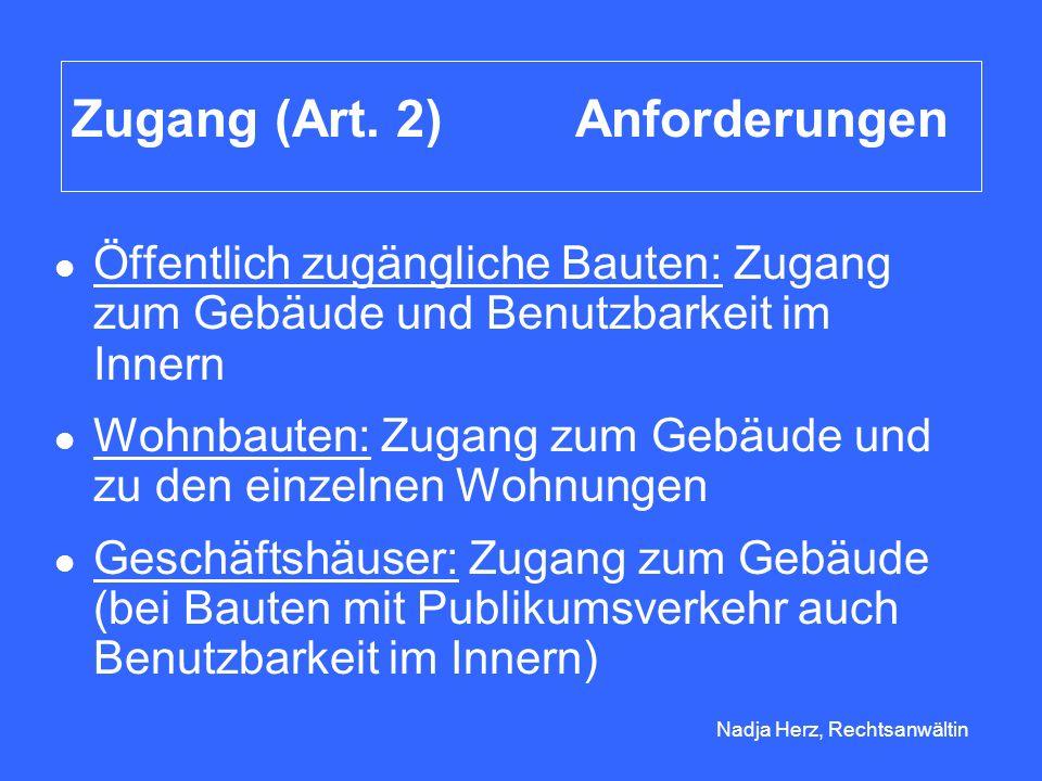 Zugang (Art. 2) Anforderungen