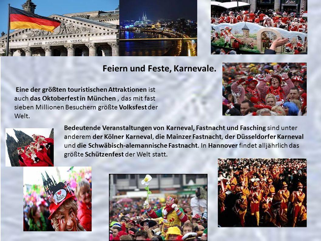 Feiern und Feste, Karnevale.